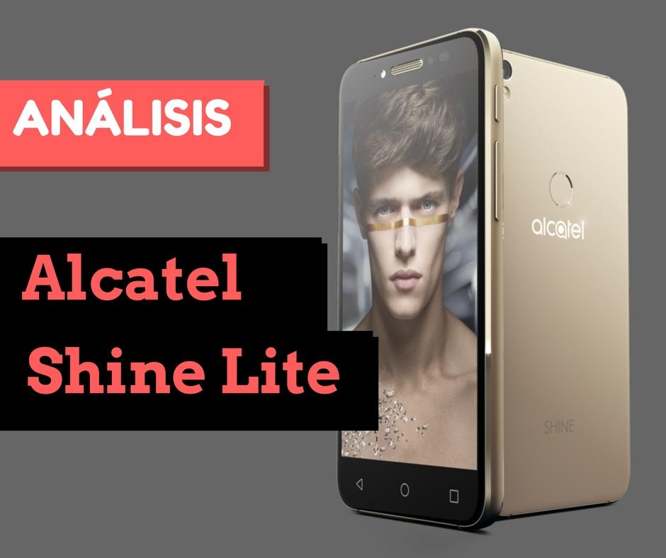 Alcatel Shine Lite al mejor precio, análisis, libre, características, opinión, alternativas