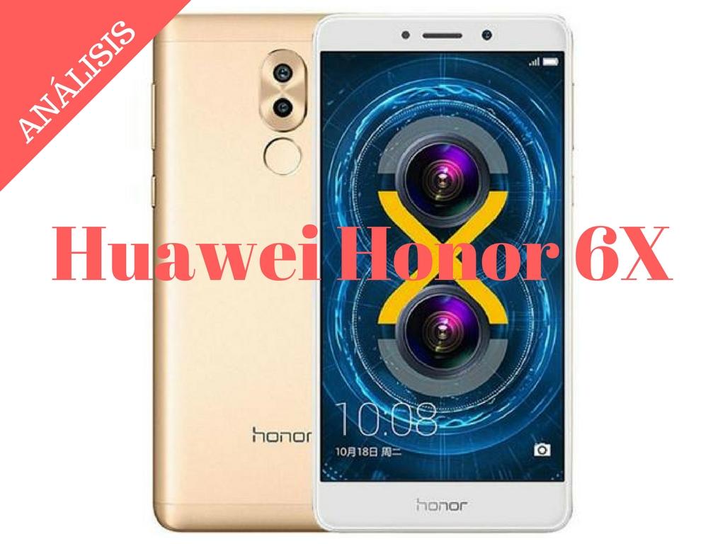 Honor 6X al mejor precio, análisis, libre, características, opinión, alternativas
